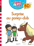 Sandra Lebrun et Loïc Audrain - Surprise au poney-club !.