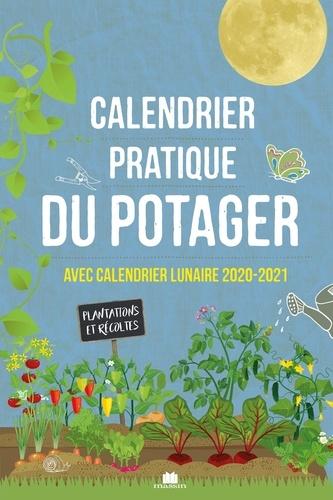 Calendrier Lunaire 2021 Potager Calendrier pratique du potager   Avec calendrier   Sandra