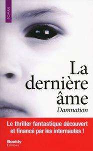 Sandra Lehner - La dernière âme  : Damnation.