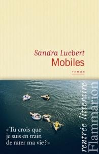 Sandra Lucbert - Mobiles.