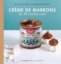 Sandra Mahut - Crème de marrons.