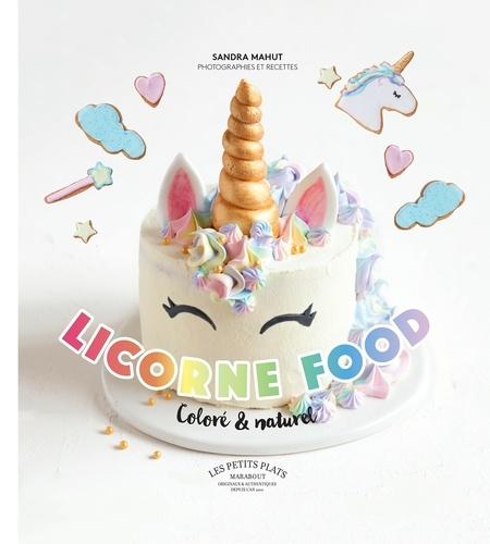 Sandra Mahut - Licorne food.