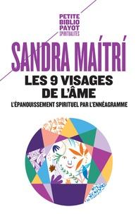 Sandra Maitri - Les 9 visages de l'âme - L'épanouissement spirituel par l'ennéagramme.