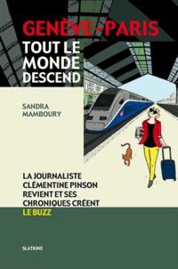 Sandra Mamboury - Genève-Paris - Tout le monde descend.