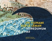 Sandra Marongiu et Pierre-Yves Frei - Un tsunami sur le Léman - Tauredunum 563.