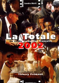Sandra Marti - La Totale 2002. - Un an de production française.