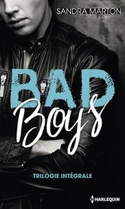 Sandra Marton - Bad Boys - Trilogie intégrale.