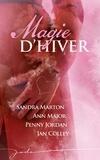 Sandra Marton et Ann Major - Magie d'hiver (4 romans).