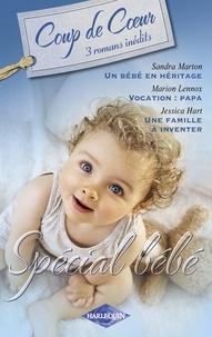 Sandra Marton et Marion Lennox - Spécial bébé (Harlequin Coup de Coeur).
