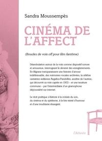 Sandra Moussempès - Cinéma de l'affect.