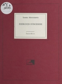 Sandra Moussempès - Exercices d'incendie.