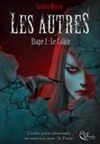 Sandra Moyon - Les Autres - étape 2 - Le Calice.