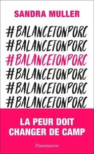 Sandra Muller - #balancetonporc.