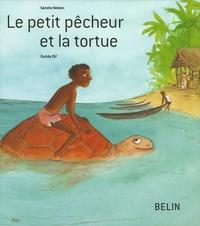 Sandra Nelson - Le petit pêcheur et la tortue.