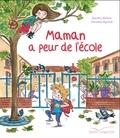Sandra Nelson - Maman a peur de l'école.