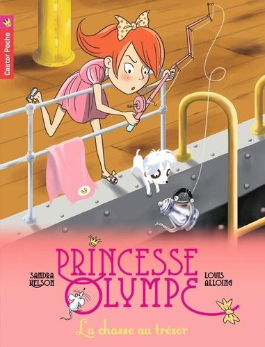 Sandra Nelson et Louis Alloing - Princesse Olympe Tome 3 : La chasse au trésor.