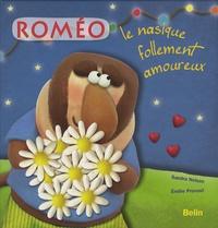 Sandra Nelson et Emilie Provost - Roméo - Le nasique follement amoureux.