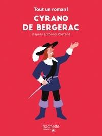 Tom Chegaray et Sandra Nelson - Tout un roman - Cyrano de Bergerac.