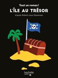 Tom Chegaray et Sandra Nelson - Tout un roman - L'île au trésor.