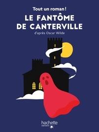 Tom Chegaray et Sandra Nelson - Tout un roman - Le fantôme de Canterville.
