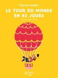 Tom Chegaray et Sandra Nelson - Tout un roman - Le tour du Monde en 80 jours.