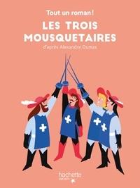 Tom Chegaray et Sandra Nelson - Tout un roman -  Les Trois Mousquetaires.