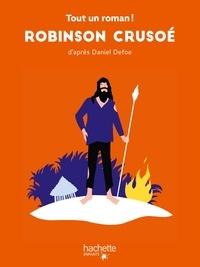 Tom Chegaray et Sandra Nelson - Tout un roman - Robinson Crusoé.