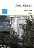 Sandra Noël - Serial Kloster.