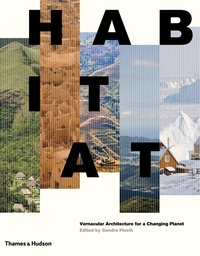 Sandra Piesik - Habitat vernacular architecture for a changing planet.