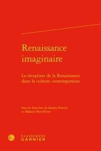 Renaissance imaginaire - La réception de la Renaissance dans la culture contemporaine.pdf