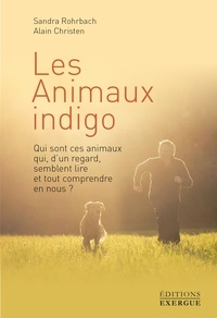 Amazon book mp3 téléchargements Les animaux indigos FB2 DJVU 9782702917138 par Sandra Rohrbach, Alain Christen (French Edition)