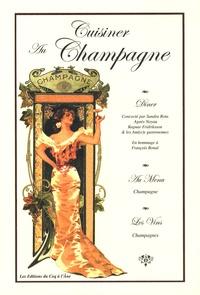 Sandra Rota et Lise Bésème-Pia - Cuisiner au champagne.