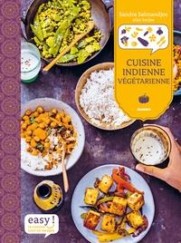 Sandra Salmandjee et Aimery Chemin - Cuisine indienne végétarienne.