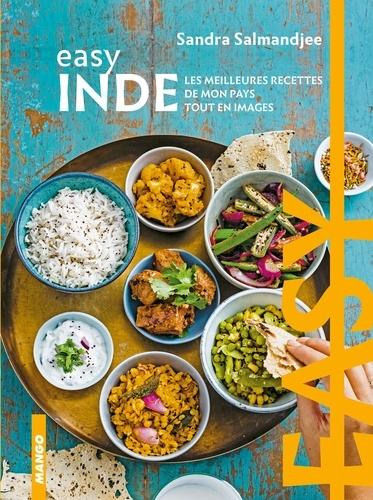 Easy Inde. Les meilleures recettes de mon pays tout en image