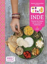 Sandra Salmandjee - Inde - Toutes les bases de la cuisine indienne.