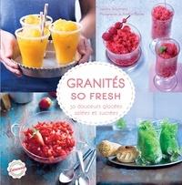 Granités so fresh- 30 douceurs glacées, salées et sucrées - Sandra Schumann |