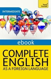 Sandra Stevens - Complete English as a Foreign Language Revised: Teach Yourself eBook ePub.