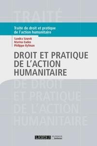Sandra Szurek et Marina Eudes - Droit et pratique de l'action humanitaire.