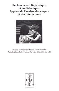 Sandra Teston-Bonnard et Nathalie Blanc - Recherches en linguistique et en didactique - Apports de l'analyse des corpus et des interactions.