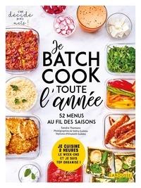Sandra Thomann - Batch cooking pour toute l'année.