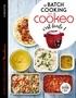 Sandra Thomann - Le batch cooking au cookeo, c'est facile !.