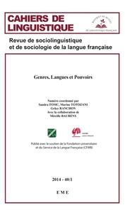 Sandra Tomc et Marine Totozani - Cahiers de linguistique N° 40/1, 2014 : Genres, langues et pouvoirs.