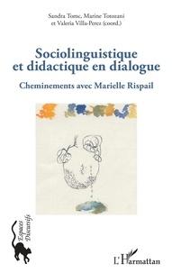 Sandra Tomc et Marine Totozani - Sociolinguistique et didactique en dialogue - Cheminements avec Marielle Rispail.