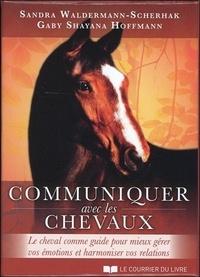 Communiquer avec les chevaux- Le cheval comme guide pour mieux gérer vos émotions et harmoniser vos relations - Sandra Waldermann-Scherhak pdf epub