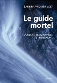 Le guide mortel - Conseils, témoignages et réflexions.pdf