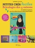 Sandrina Van Geel - Bricolages des 4 saisons - 20 créations et patrons, pour des enfants heureux même quand il pleut !.