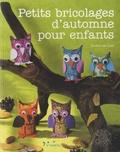 Sandrina Van Geel Neumann - Petits bricolages d'automne pour enfants.