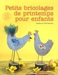 Sandrina Van Geel Neumann - Petits bricolages de printemps pour enfants.