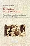 Sandrine Alexandre - Evaluation et contre-pouvoir - Portée éthique et politique du jugement de valeur dans le stoïcisme romain.