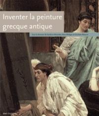 Sandrine Alexandre et Nora Philippe - Inventer la peinture grecque antique. 1 DVD